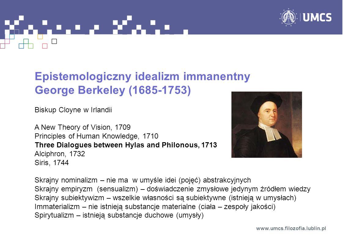 Epistemologiczny idealizm immanentny George Berkeley (1685-1753)