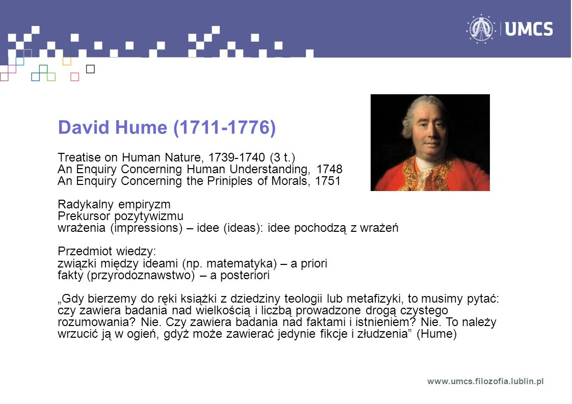 David Hume (1711-1776) Treatise on Human Nature, 1739-1740 (3 t.)