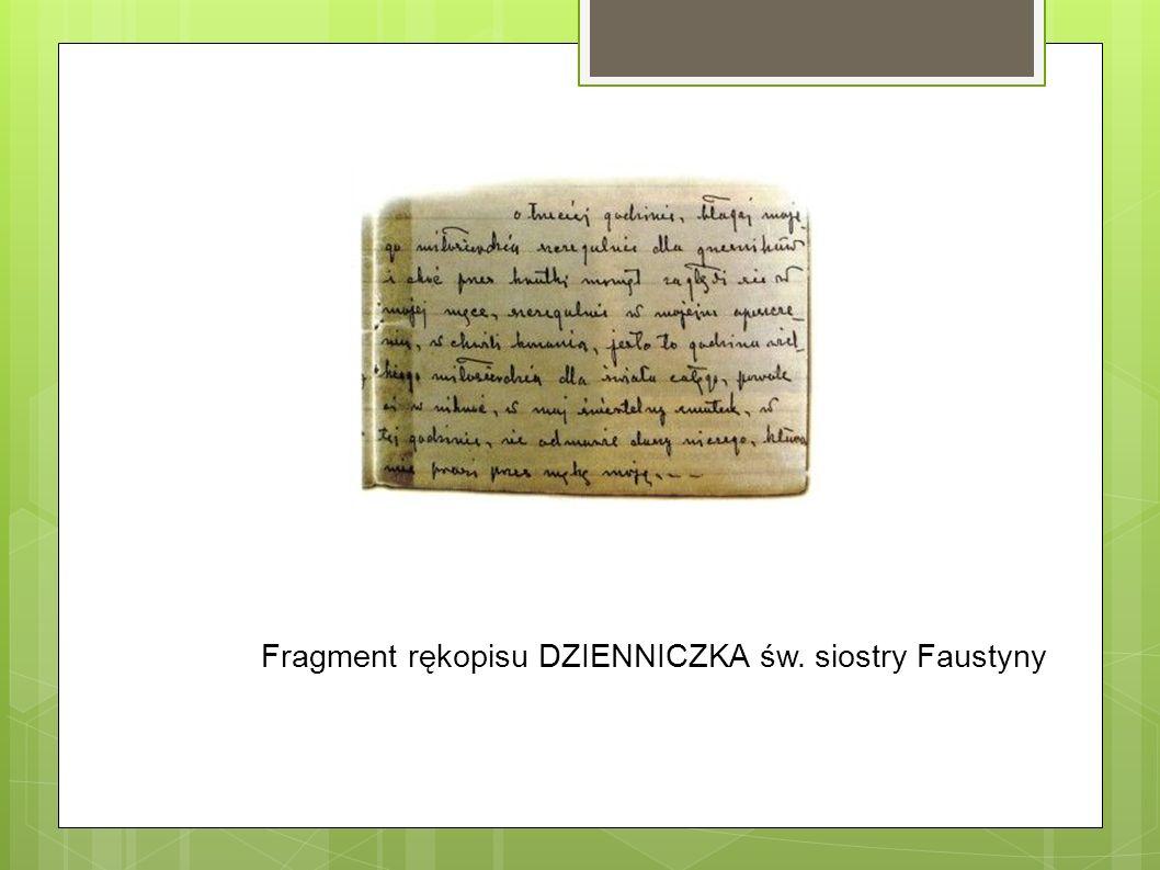 Fragment rękopisu DZIENNICZKA św. siostry Faustyny