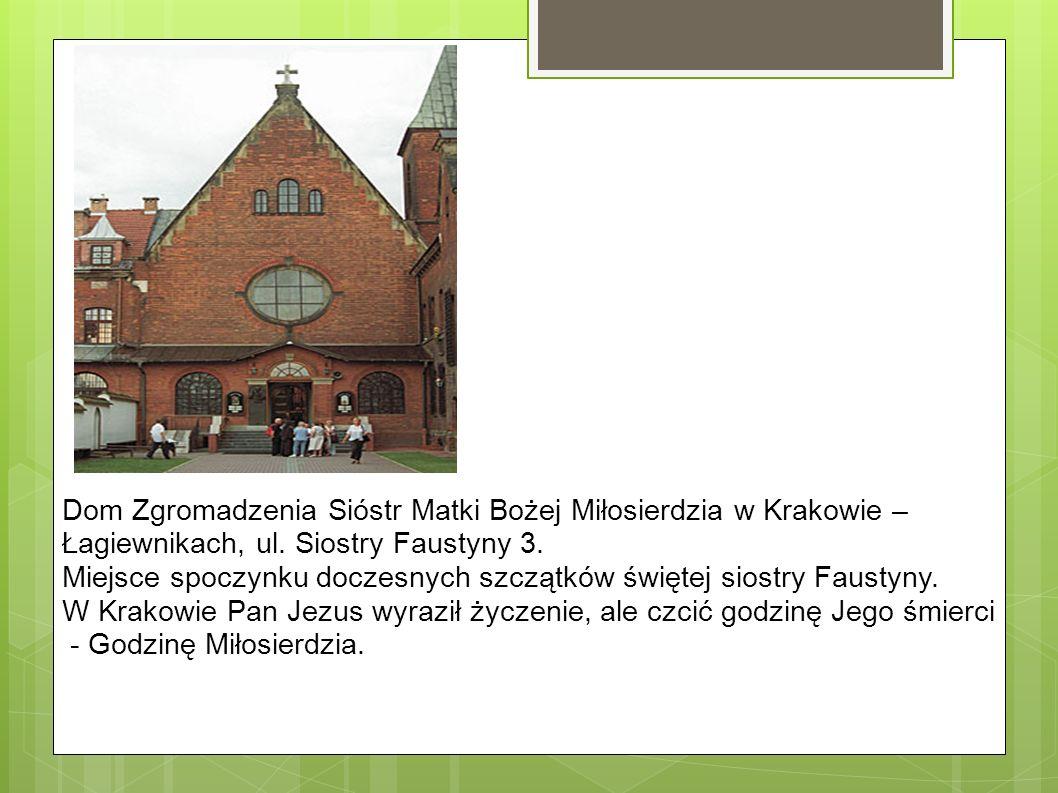 Dom Zgromadzenia Sióstr Matki Bożej Miłosierdzia w Krakowie –