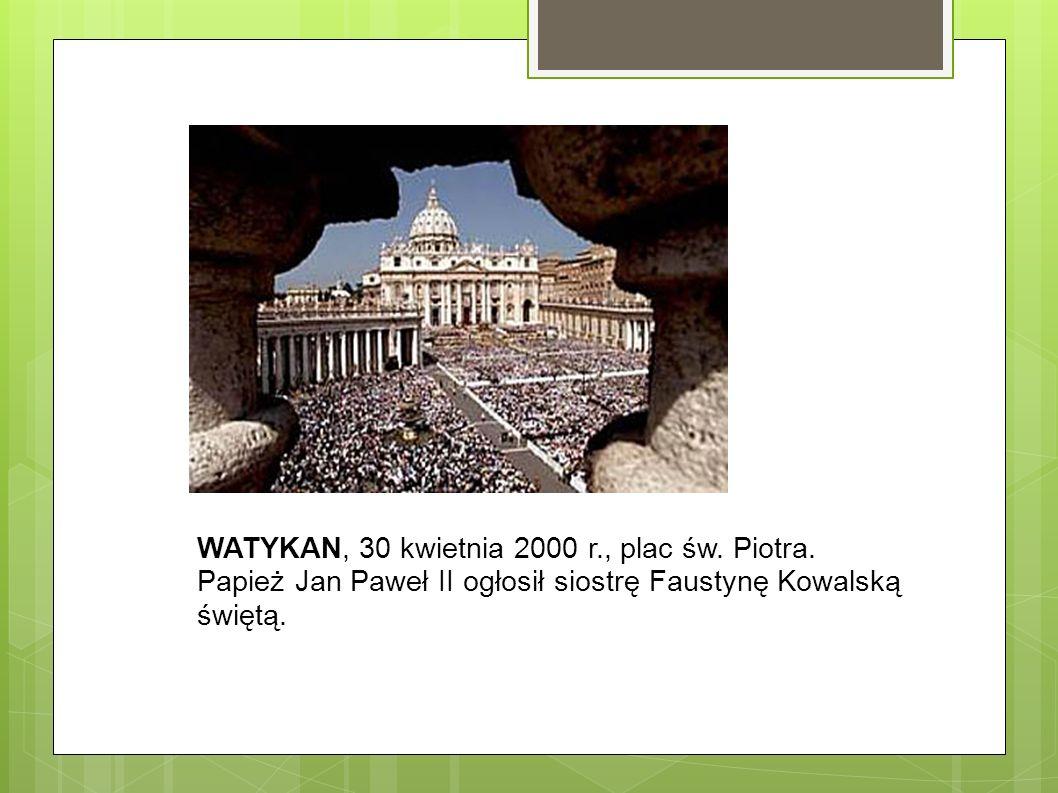 WATYKAN, 30 kwietnia 2000 r., plac św. Piotra.