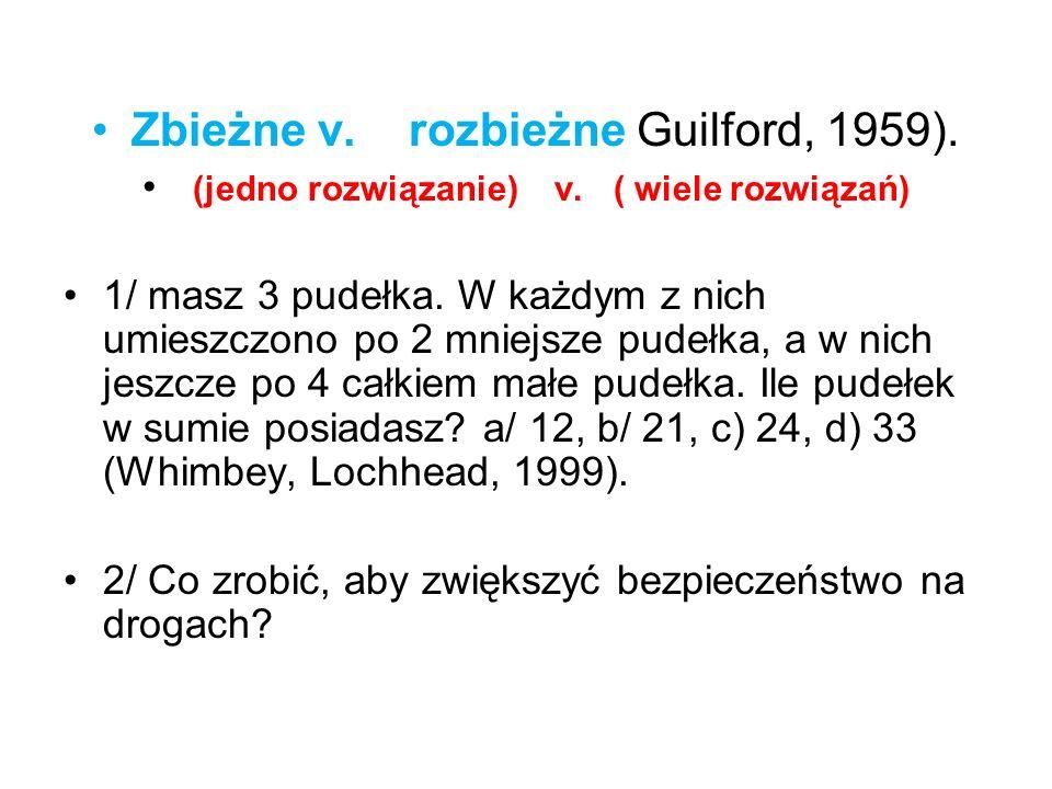 Zbieżne v. rozbieżne Guilford, 1959).