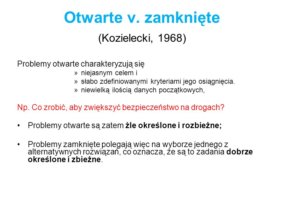 Otwarte v. zamknięte (Kozielecki, 1968)