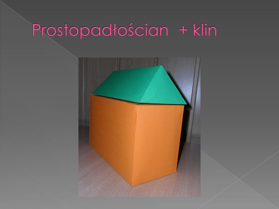 Prostopadłościan + klin