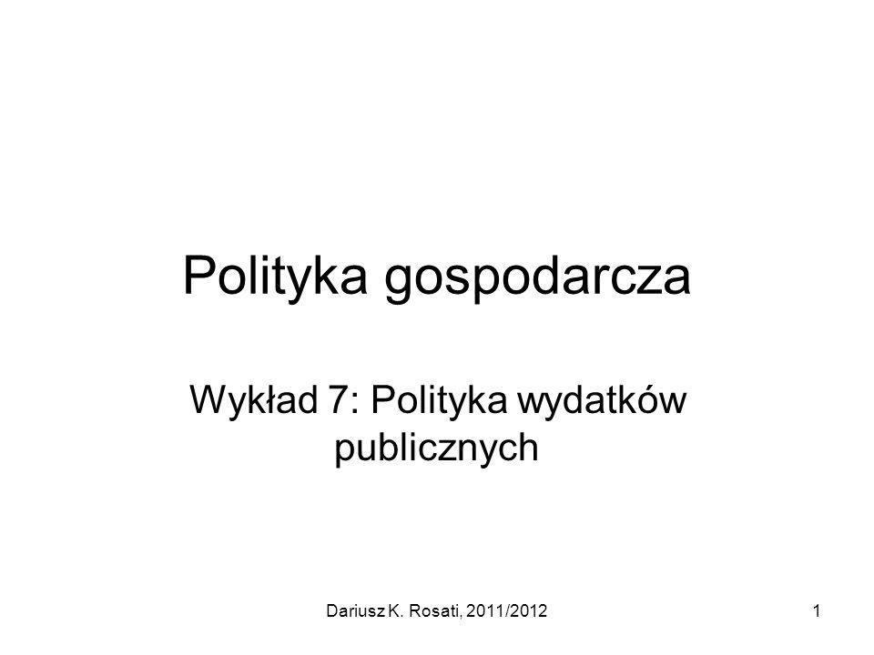 Wykład 7: Polityka wydatków publicznych