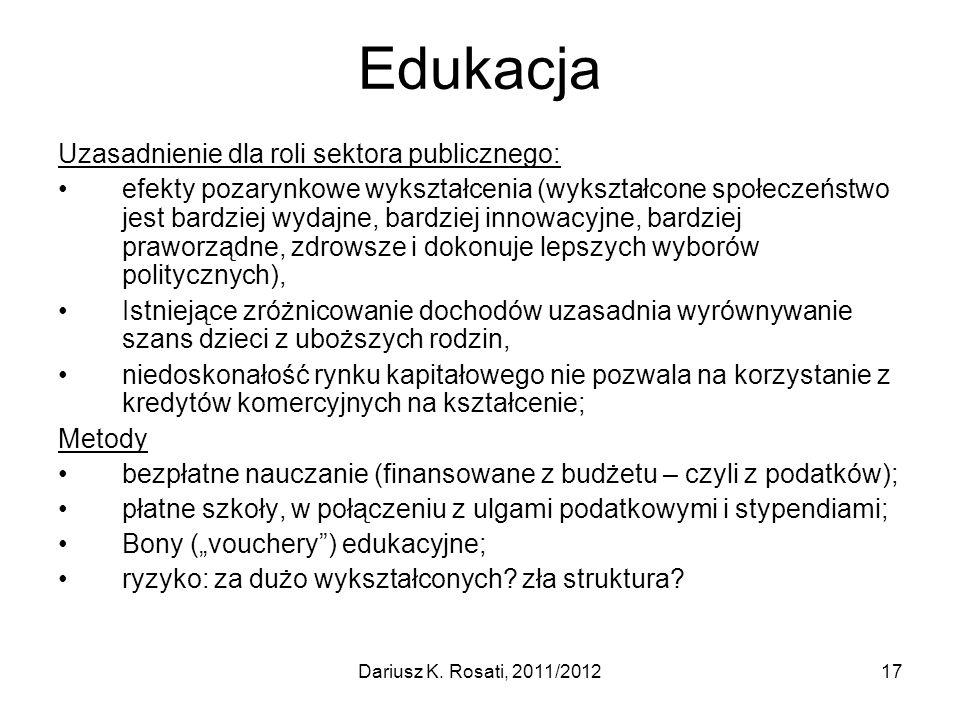 Edukacja Uzasadnienie dla roli sektora publicznego: