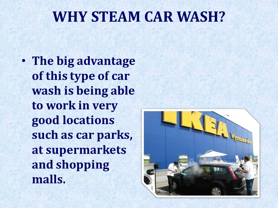 WHY STEAM CAR WASH