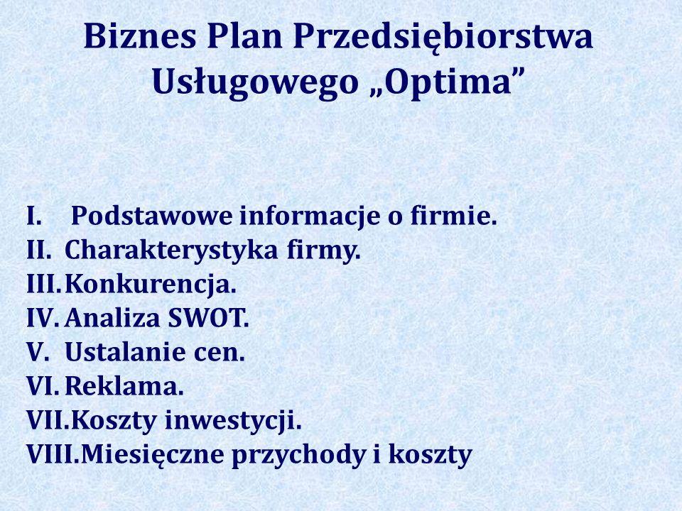 """Biznes Plan Przedsiębiorstwa Usługowego """"Optima"""