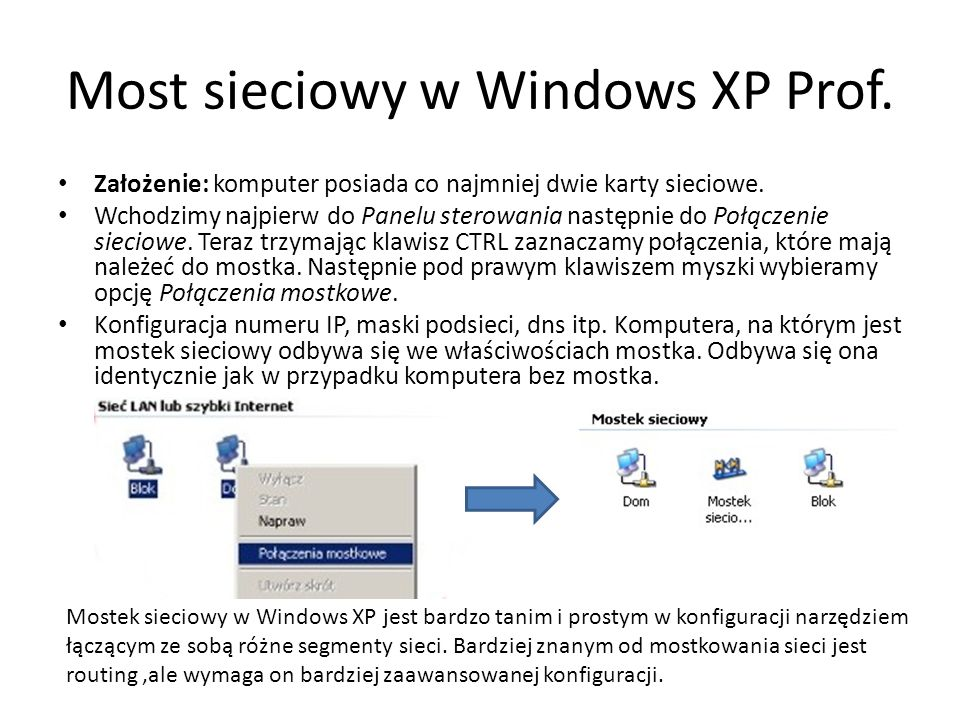 Most sieciowy w Windows XP Prof.