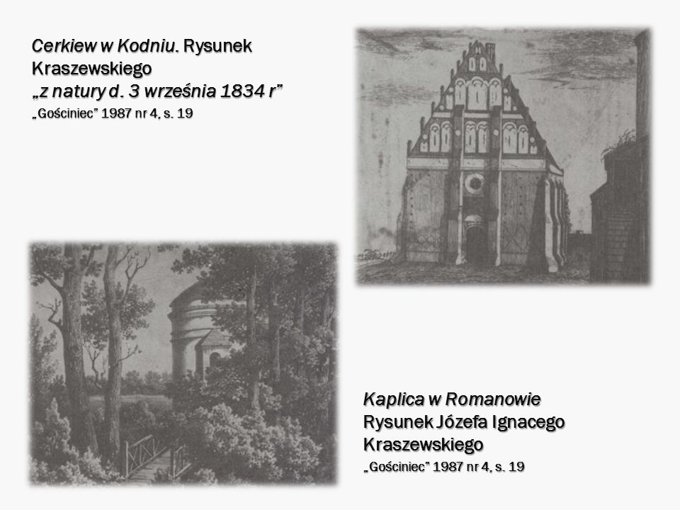 Kaplica w Romanowie Rysunek Józefa Ignacego Kraszewskiego