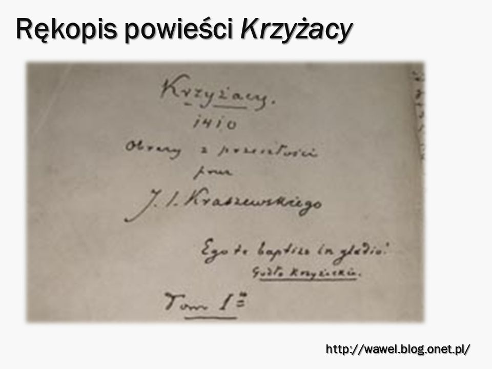 Rękopis powieści Krzyżacy