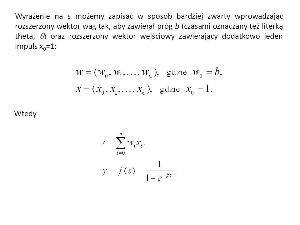Wyrażenie na s możemy zapisać w sposób bardziej zwarty wprowadzając rozszerzony wektor wag tak, aby zawierał próg b (czasami oznaczany też literką theta, q) oraz rozszerzony wektor wejściowy zawierający dodatkowo jeden impuls x0=1: