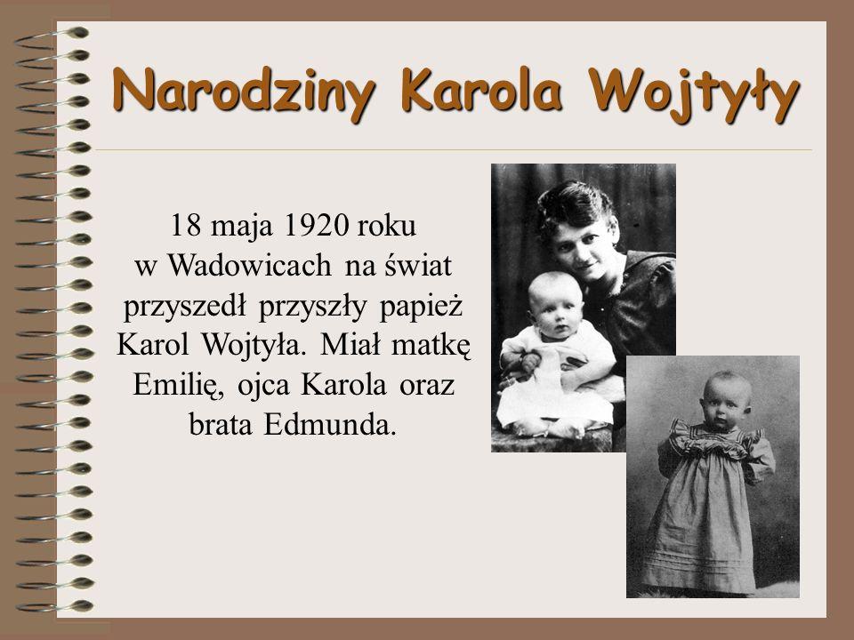 Narodziny Karola Wojtyły