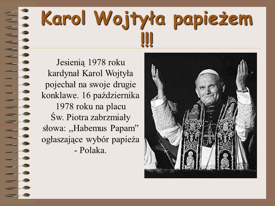 Karol Wojtyła papieżem !!!