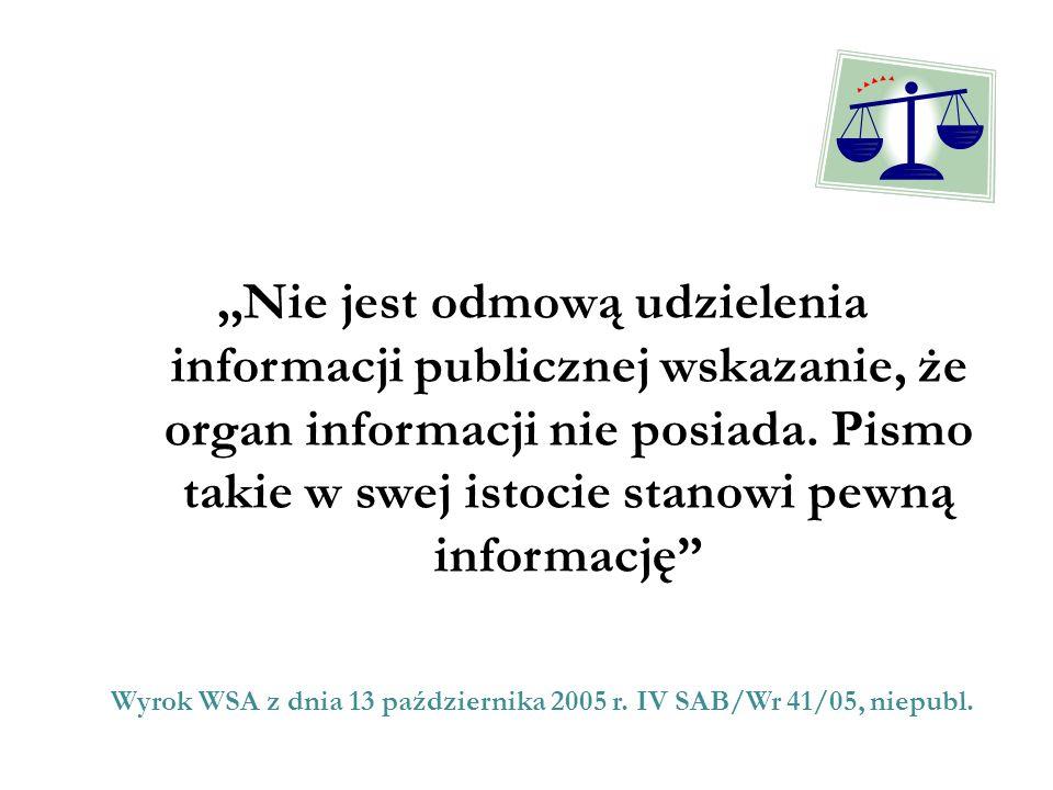 Wyrok WSA z dnia 13 października 2005 r. IV SAB/Wr 41/05, niepubl.
