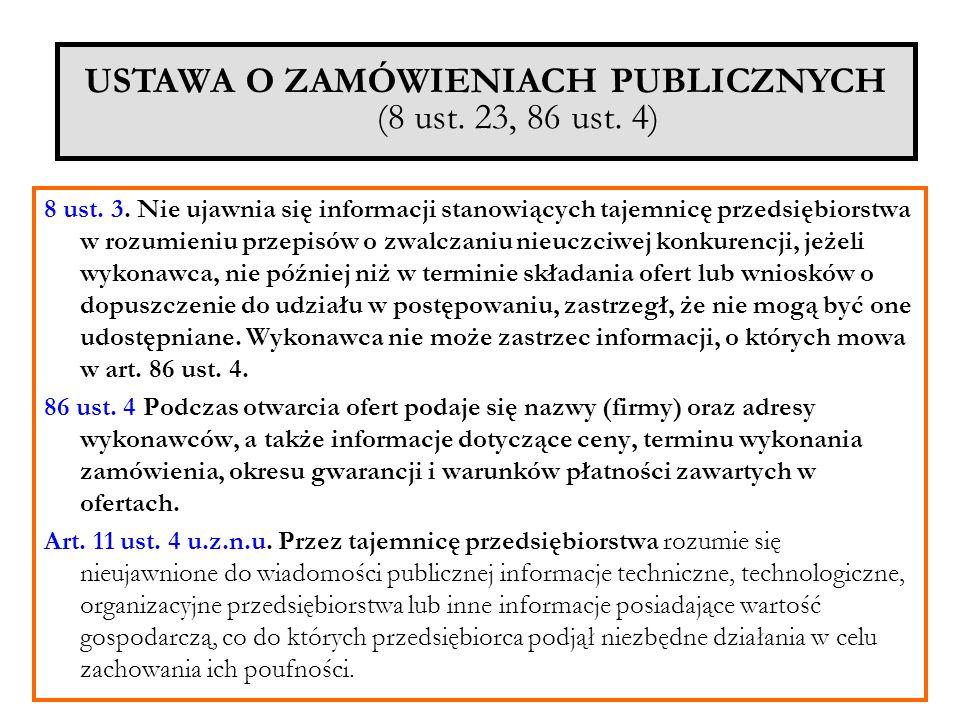 USTAWA O ZAMÓWIENIACH PUBLICZNYCH (8 ust. 23, 86 ust. 4)