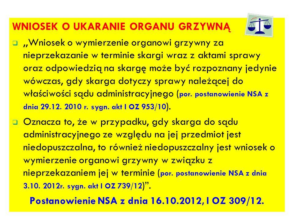 Postanowienie NSA z dnia 16.10.2012, I OZ 309/12.