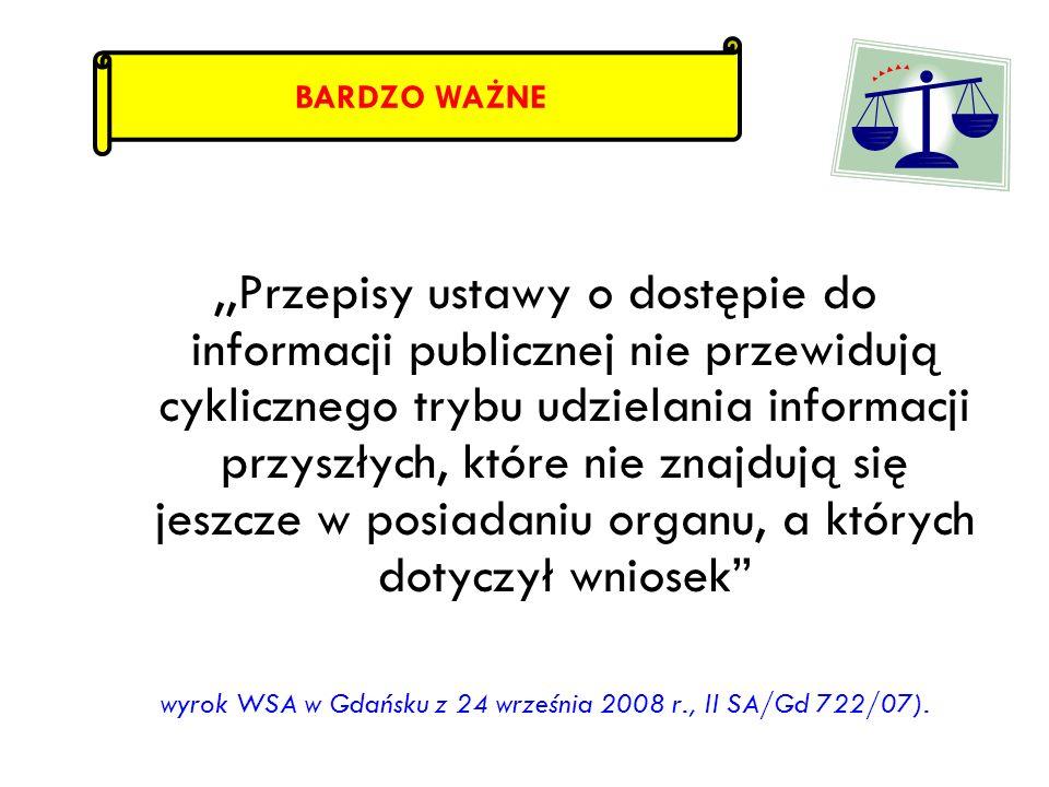 wyrok WSA w Gdańsku z 24 września 2008 r., II SA/Gd 722/07).