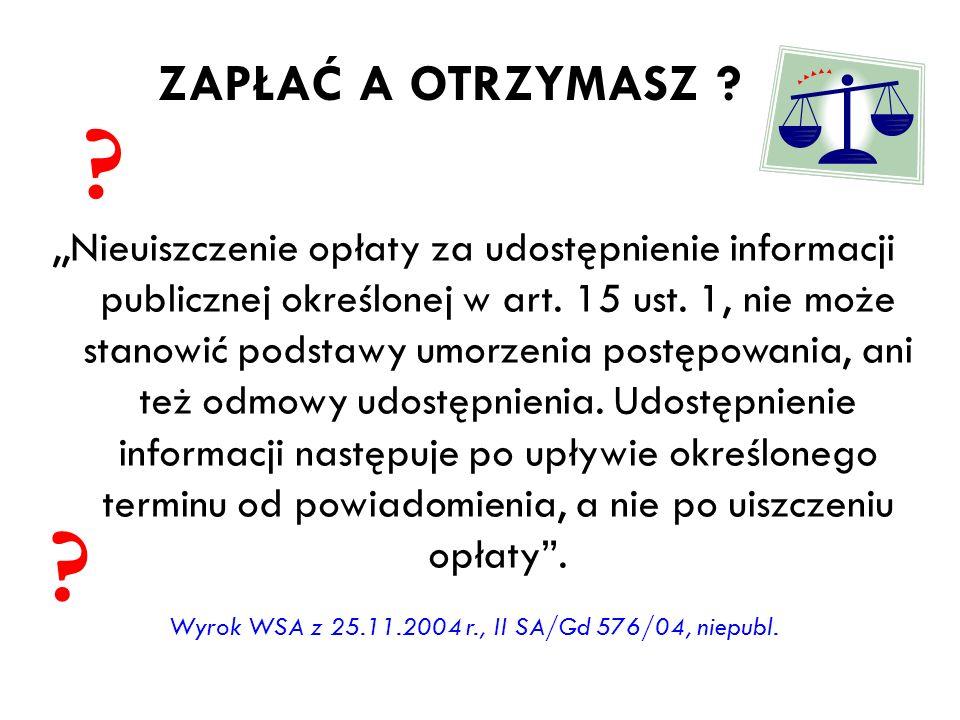 Wyrok WSA z 25.11.2004 r., II SA/Gd 576/04, niepubl.