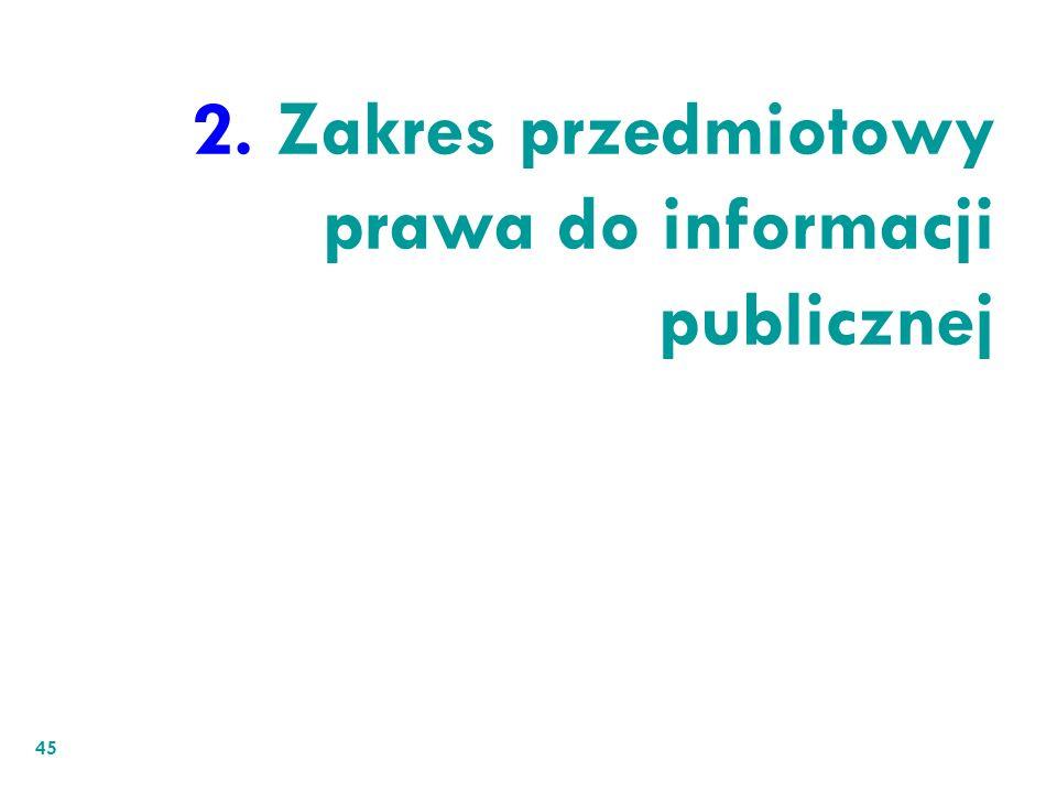 2. Zakres przedmiotowy prawa do informacji publicznej
