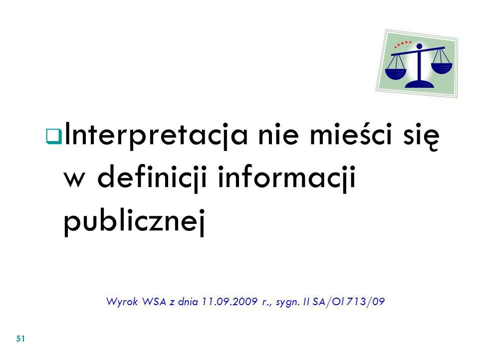 Wyrok WSA z dnia 11.09.2009 r., sygn. II SA/Ol 713/09