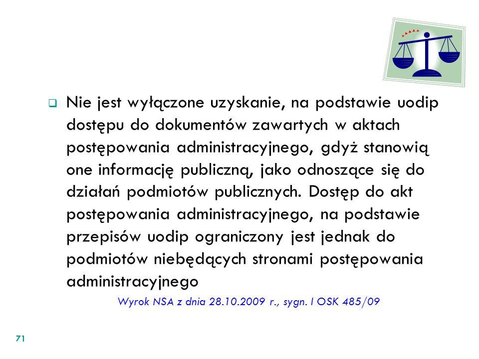 Wyrok NSA z dnia 28.10.2009 r., sygn. I OSK 485/09