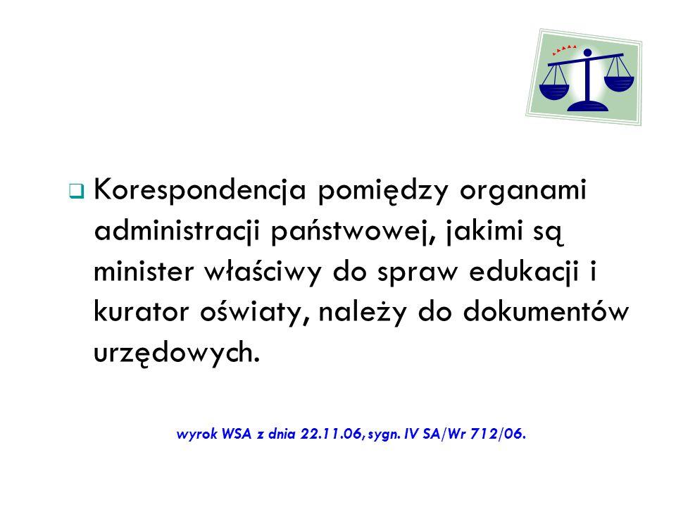 wyrok WSA z dnia 22.11.06, sygn. IV SA/Wr 712/06.