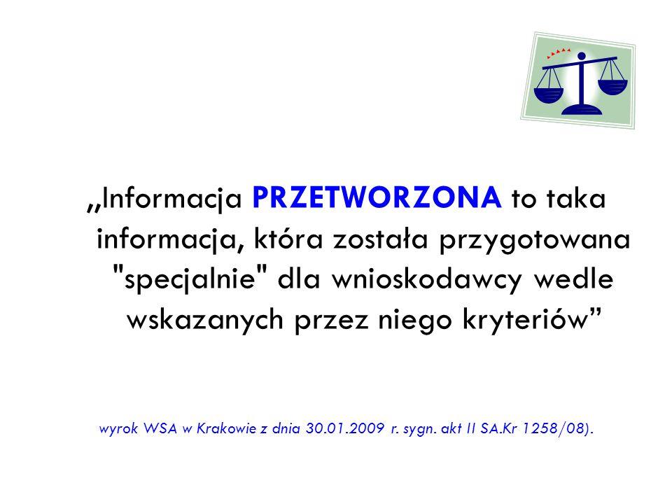 wyrok WSA w Krakowie z dnia 30.01.2009 r. sygn. akt II SA.Kr 1258/08).