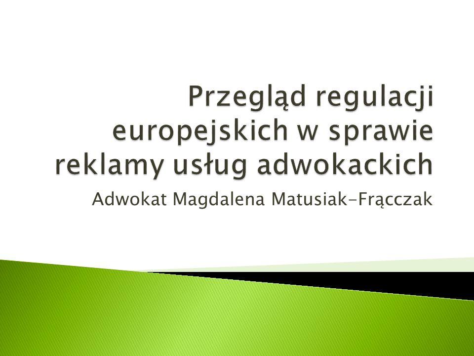 Przegląd regulacji europejskich w sprawie reklamy usług adwokackich