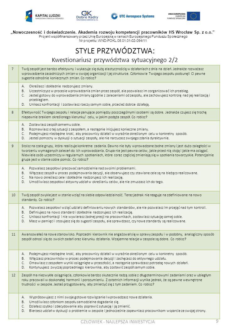 STYLE PRZYWÓDZTWA: Kwestionariusz przywództwa sytuacyjnego 2/2