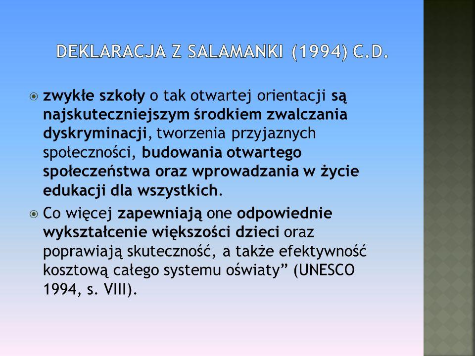 Deklaracja z Salamanki (1994) c.d.