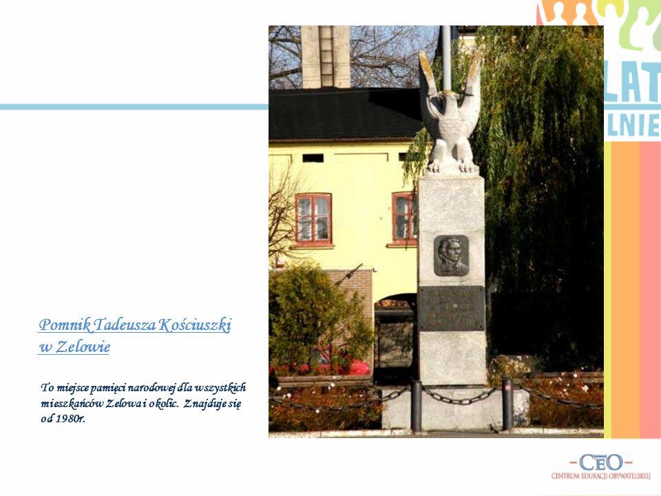 Pomnik Tadeusza Kościuszki w Zelowie