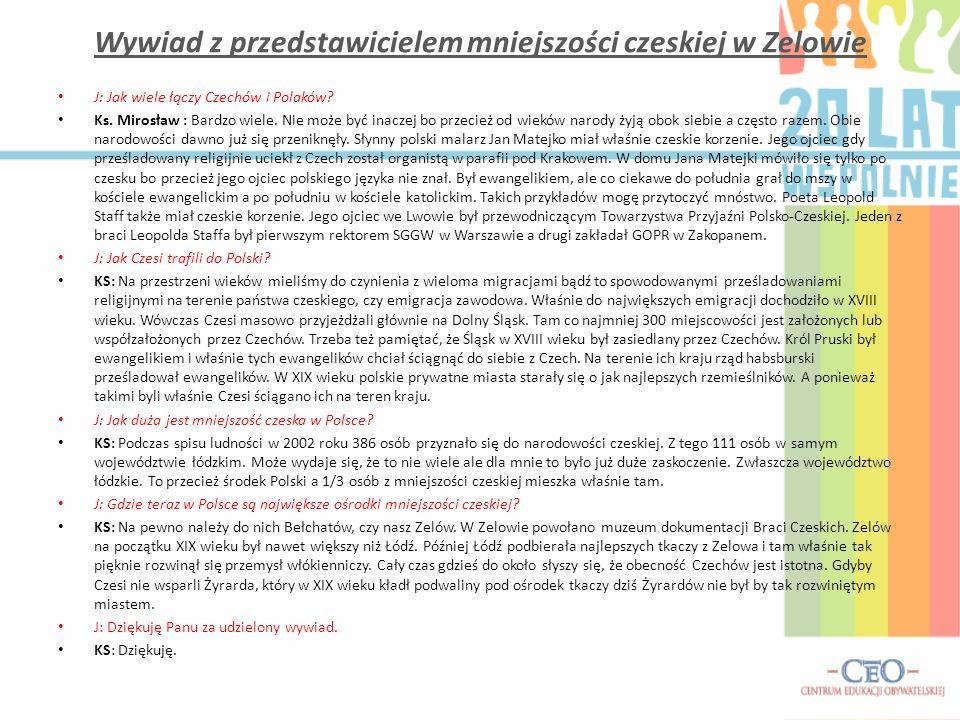 Wywiad z przedstawicielem mniejszości czeskiej w Zelowie