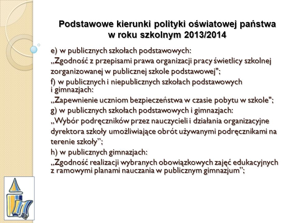 Podstawowe kierunki polityki oświatowej państwa w roku szkolnym 2013/2014