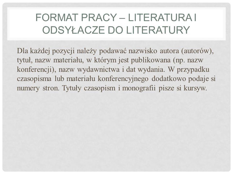 Format pracy – literatura i odsyłacze do literatury