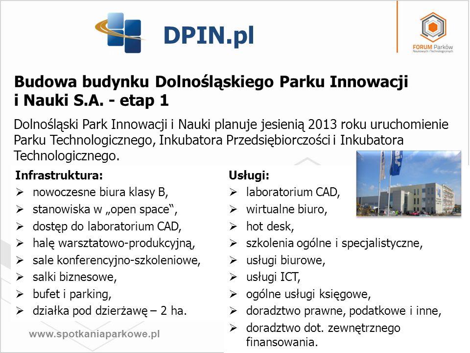 DPIN.pl Budowa budynku Dolnośląskiego Parku Innowacji i Nauki S.A. - etap 1.
