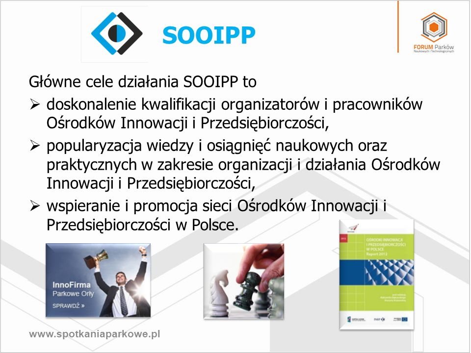 SOOIPP Główne cele działania SOOIPP to