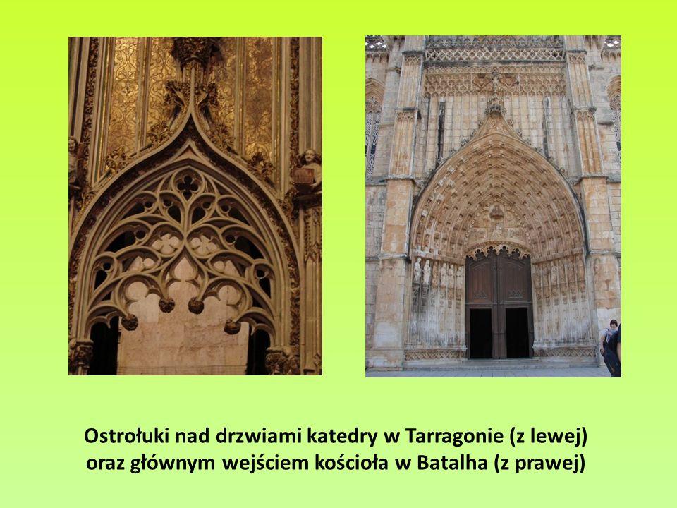 Ostrołuki nad drzwiami katedry w Tarragonie (z lewej)