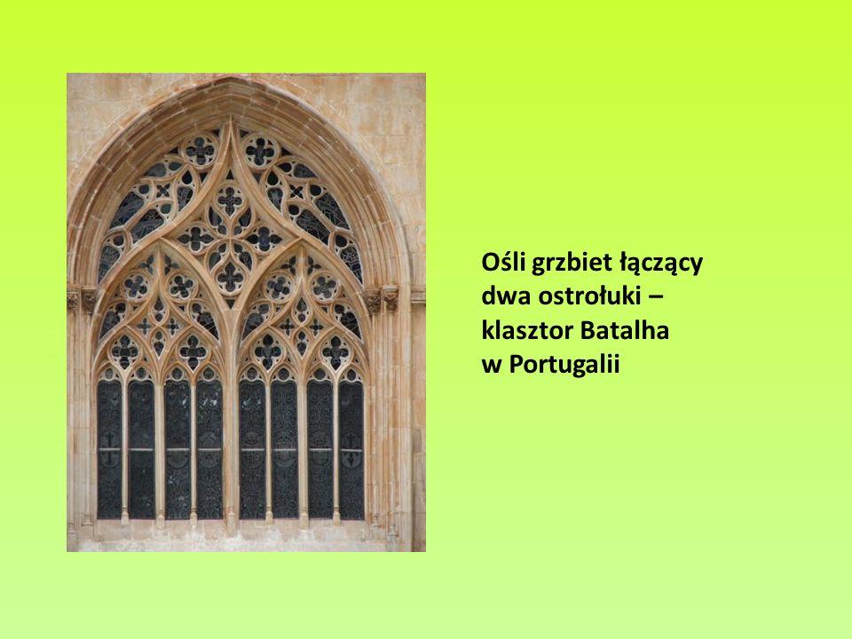 Ośli grzbiet łączący dwa ostrołuki – klasztor Batalha