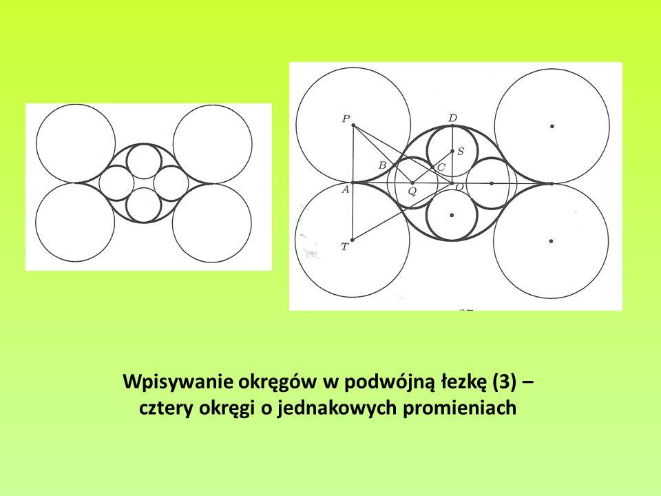 Wpisywanie okręgów w podwójną łezkę (3) – cztery okręgi o jednakowych promieniach