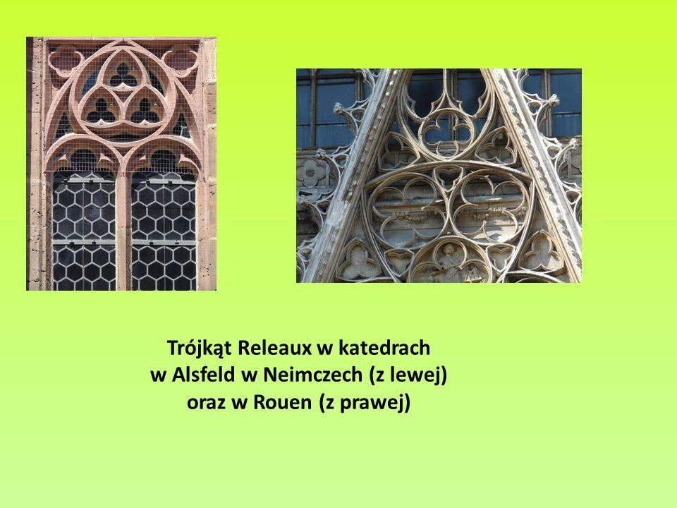 Trójkąt Releaux w katedrach w Alsfeld w Neimczech (z lewej) oraz w Rouen (z prawej)