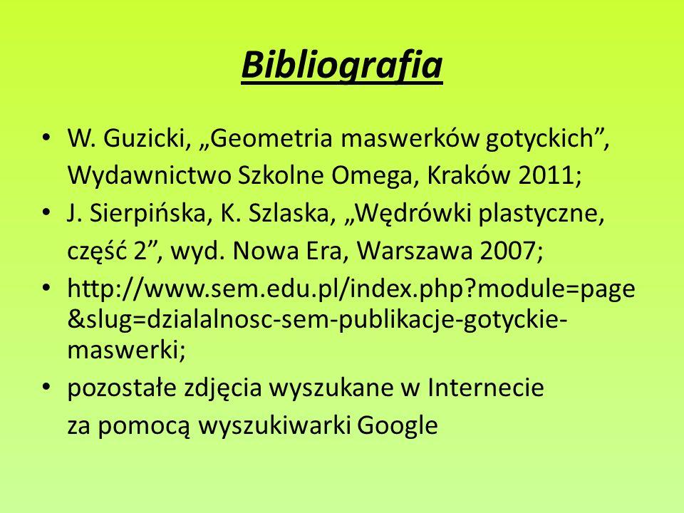 """Bibliografia W. Guzicki, """"Geometria maswerków gotyckich ,"""