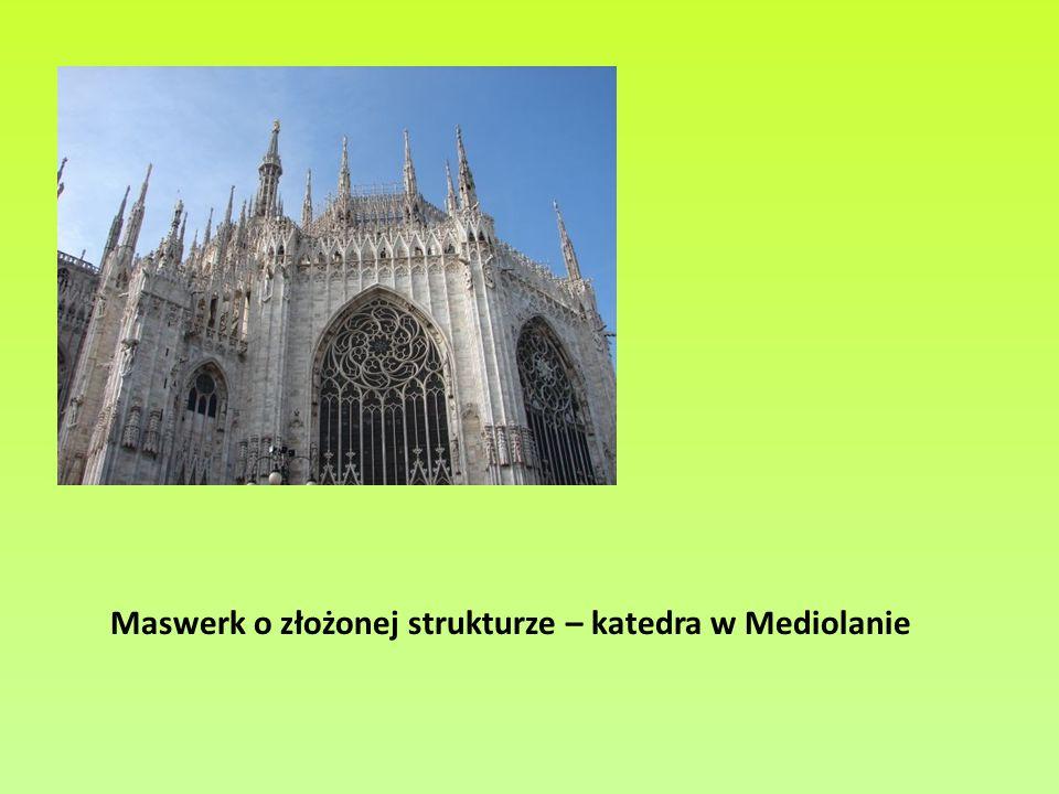 Maswerk o złożonej strukturze – katedra w Mediolanie