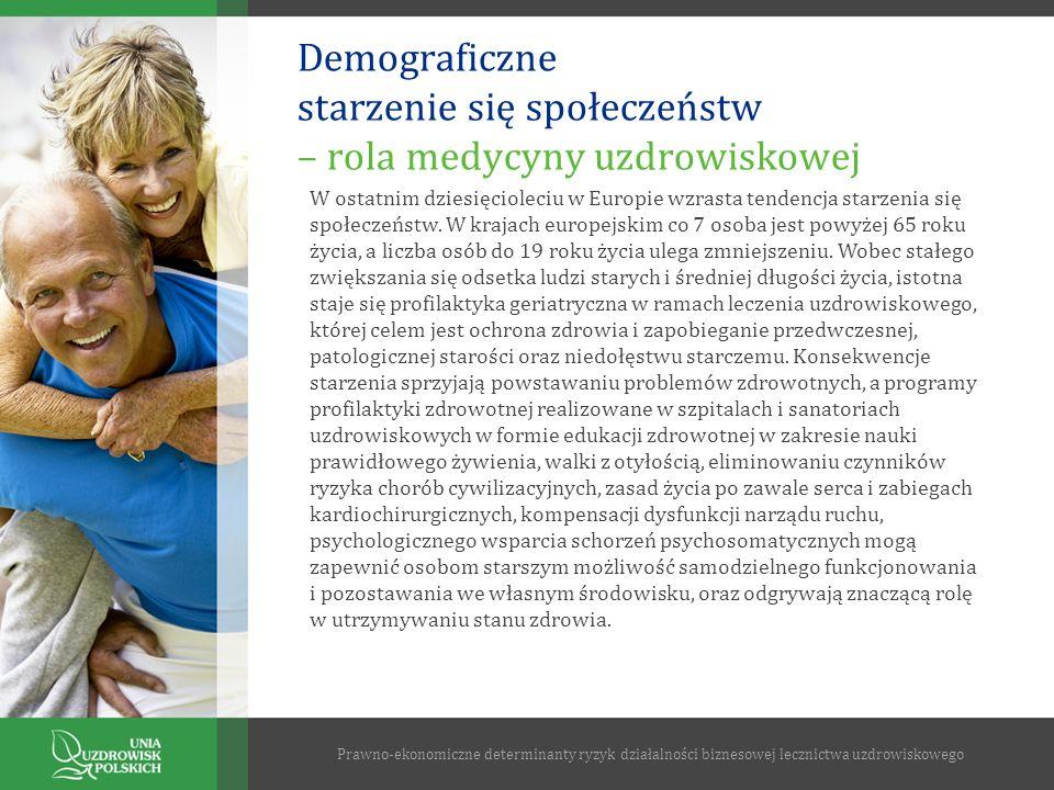 Demograficzne starzenie się społeczeństw – rola medycyny uzdrowiskowej