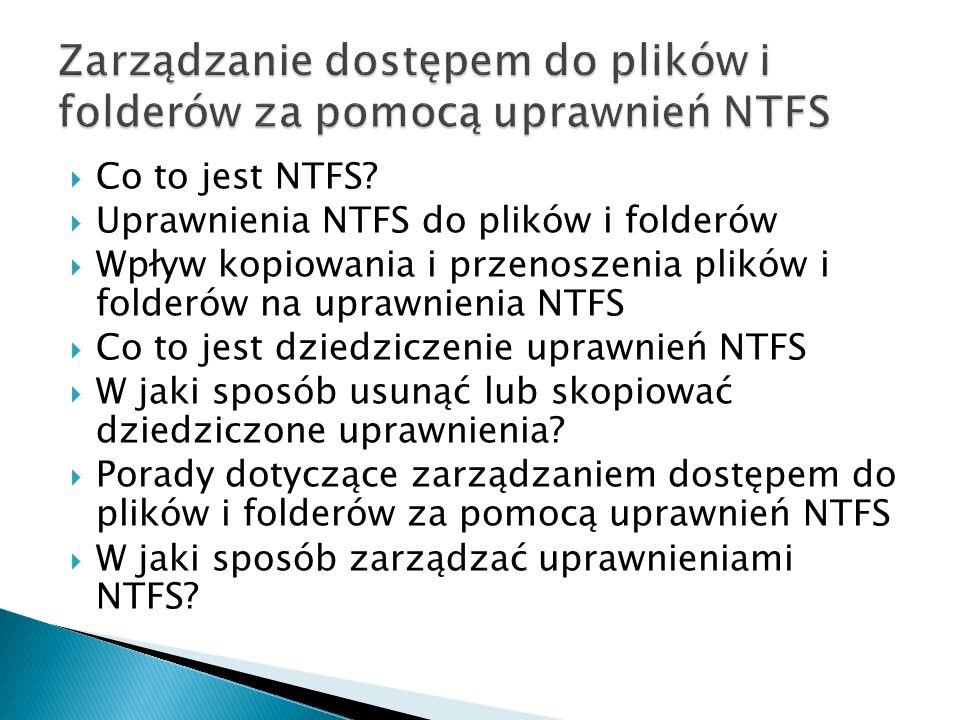 Zarządzanie dostępem do plików i folderów za pomocą uprawnień NTFS