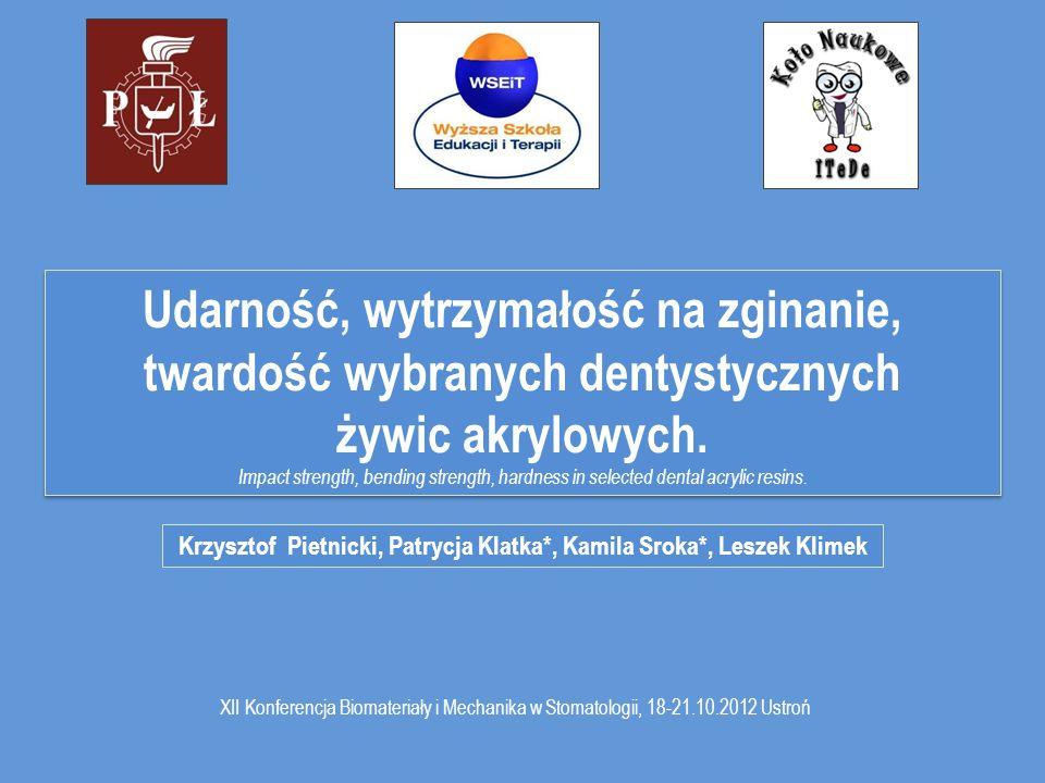 Krzysztof Pietnicki, Patrycja Klatka*, Kamila Sroka*, Leszek Klimek