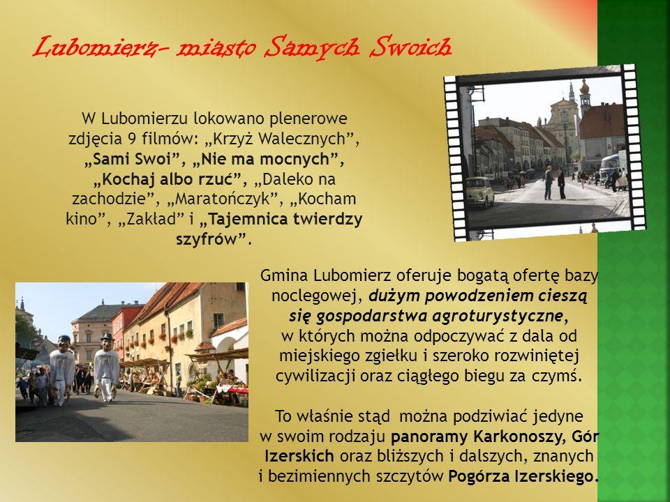 Lubomierz- miasto Samych Swoich