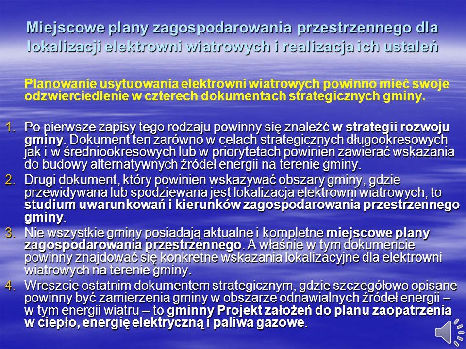 Miejscowe plany zagospodarowania przestrzennego dla lokalizacji elektrowni wiatrowych i realizacja ich ustaleń