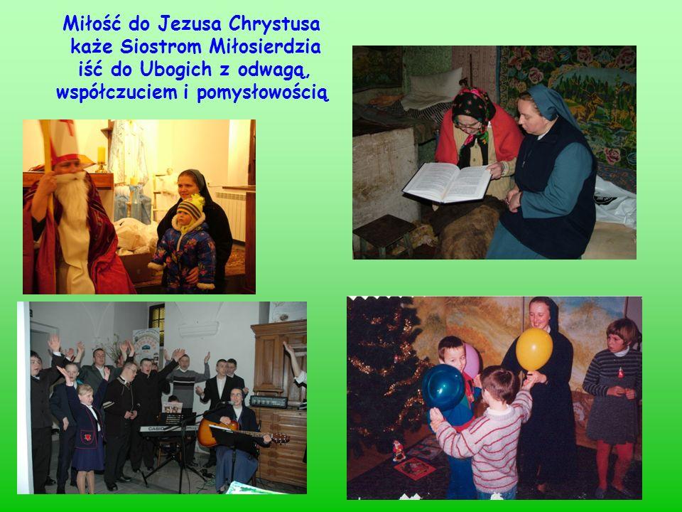 Miłość do Jezusa Chrystusa każe Siostrom Miłosierdzia
