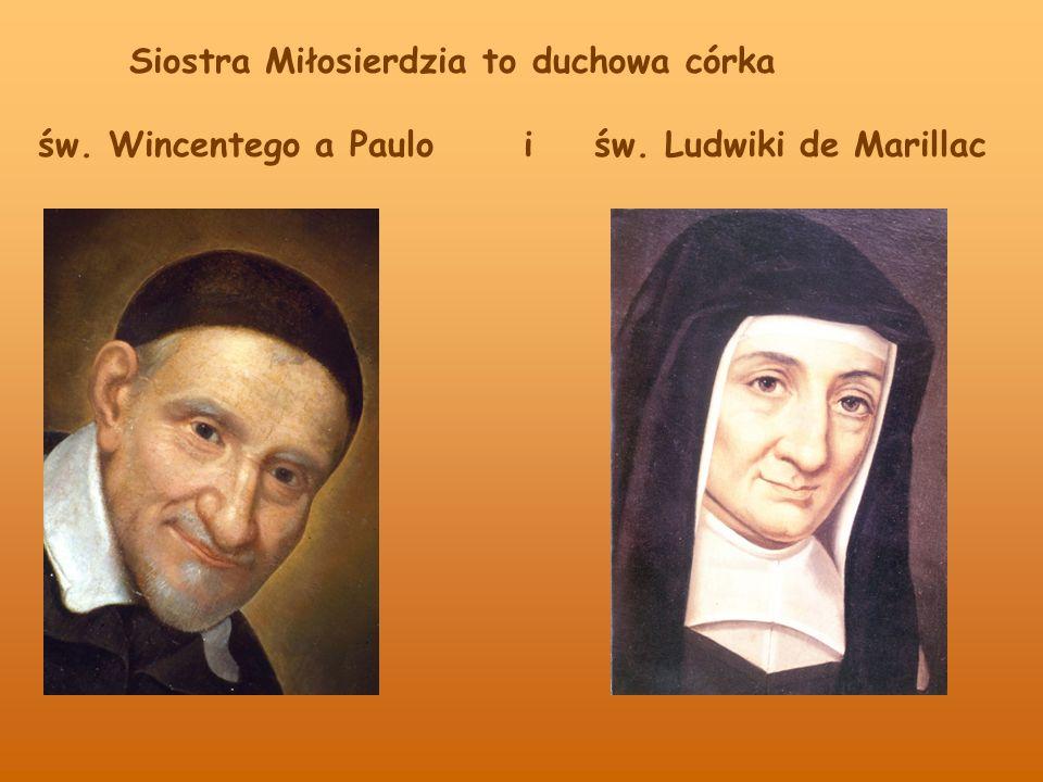 Siostra Miłosierdzia to duchowa córka